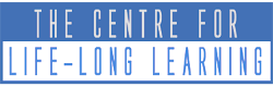 The Centre for Life Long Learning